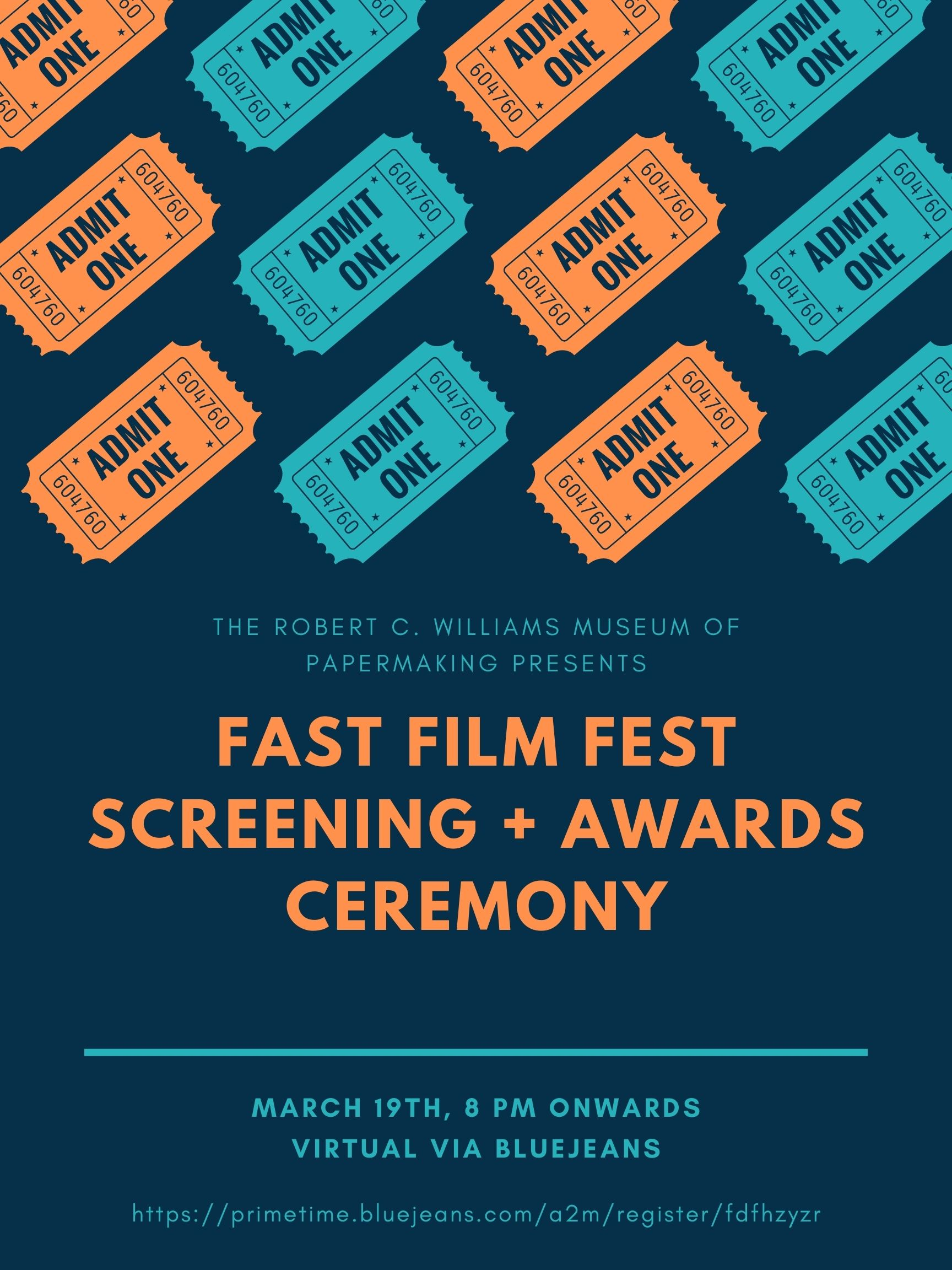 "Fast Film Fest Poster with movie stubs at a diagonal repeated in alternating colors of orange and turquois. The words, ""Fast Film Fest Screening & Awards Ceremony appear below the rows of tickets."